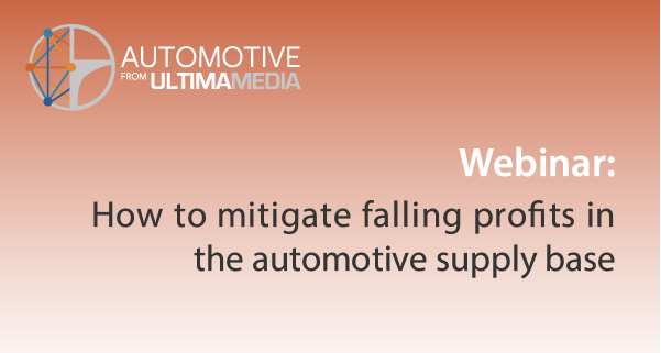 Webinar: How to mitigate falling profits in the automotive supply base 12 February 2020